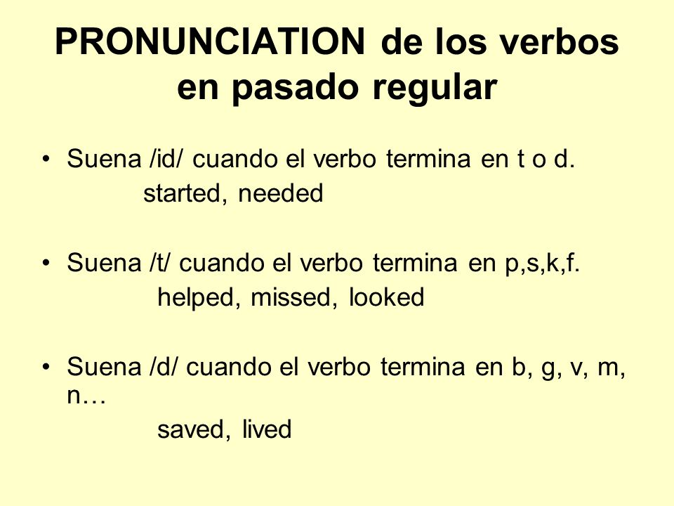 PRONUNCIATION de los verbos en pasado regular