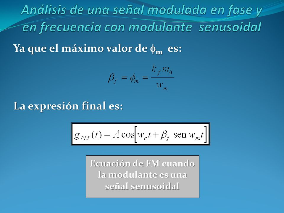 Ecuación de FM cuando la modulante es una señal senusoidal