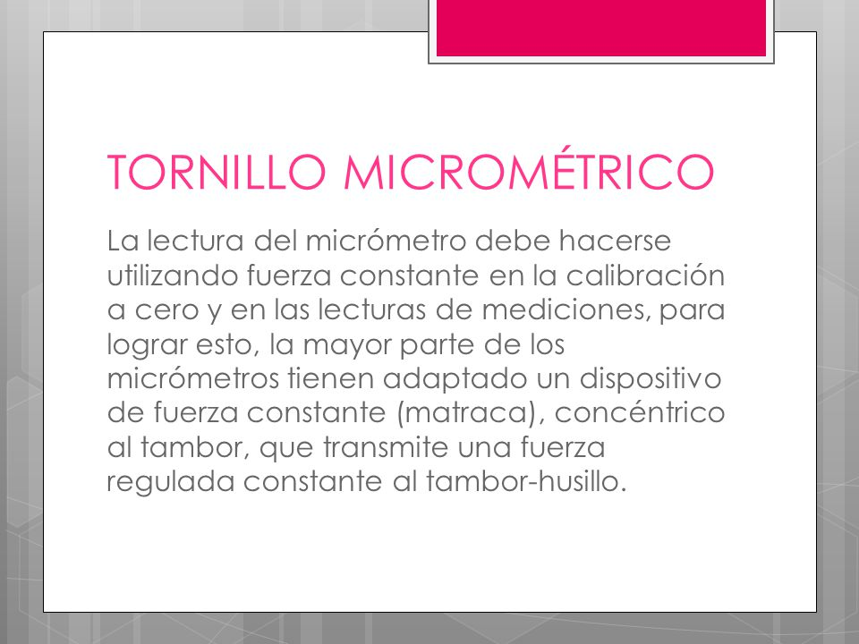 TORNILLO MICROMÉTRICO