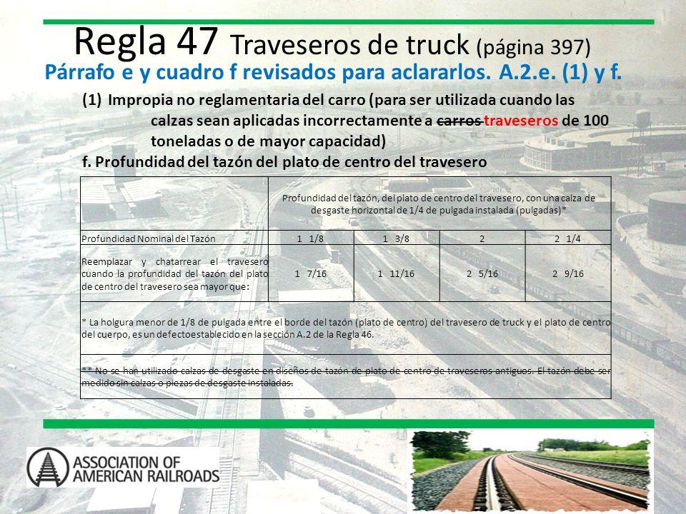 Regla 47 Traveseros de truck (página 397)