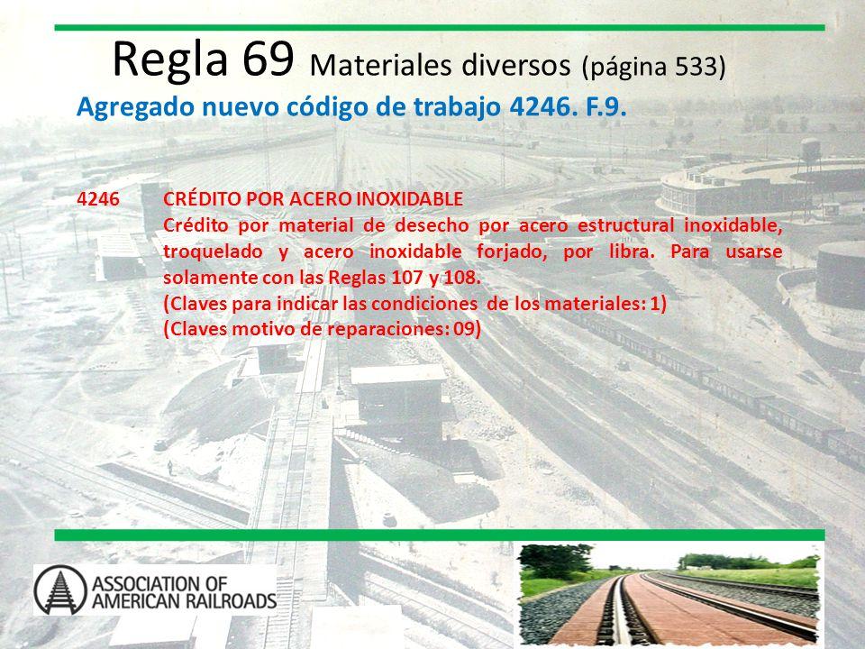 Regla 69 Materiales diversos (página 533)