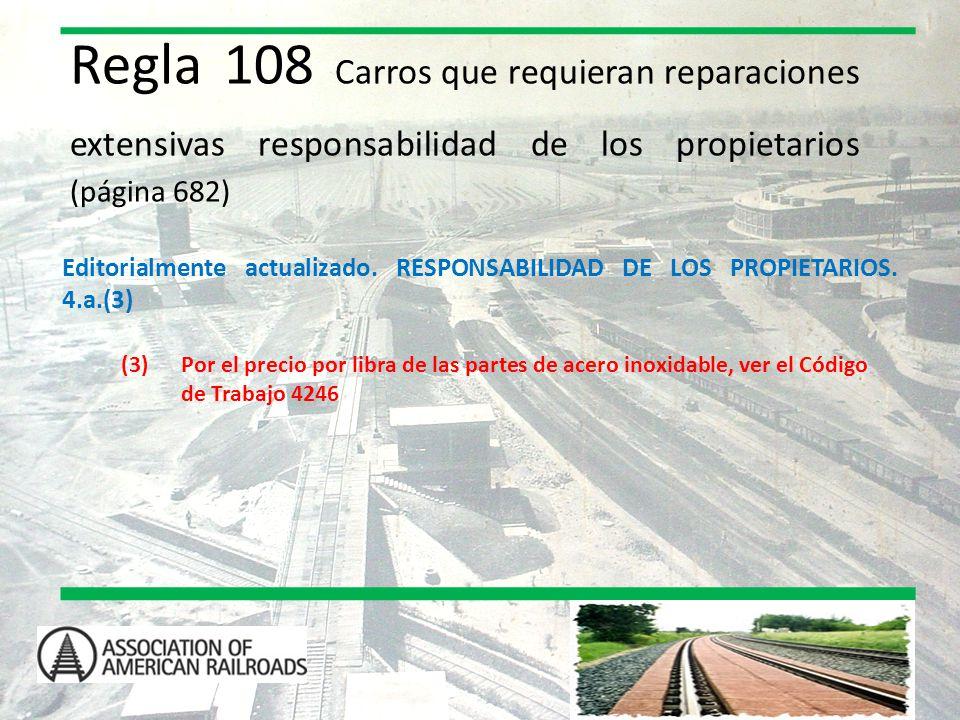 Regla 108 Carros que requieran reparaciones extensivas responsabilidad de los propietarios (página 682)