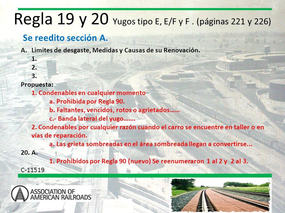 Regla 19 y 20 Yugos tipo E, E/F y F . (páginas 221 y 226)