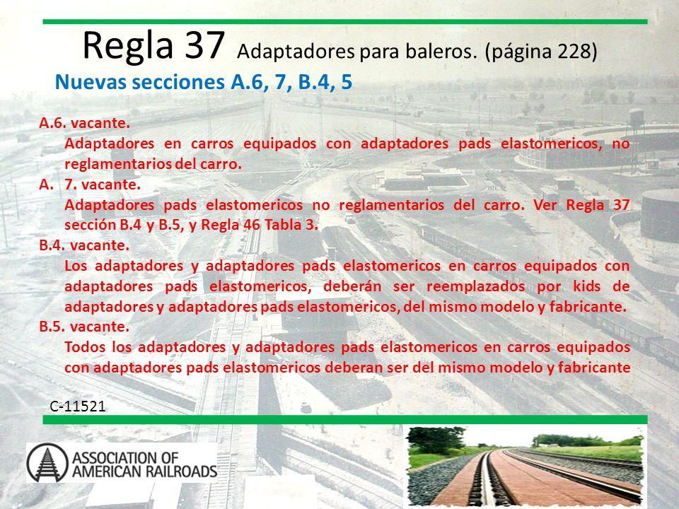 Regla 37 Adaptadores para baleros. (página 228)