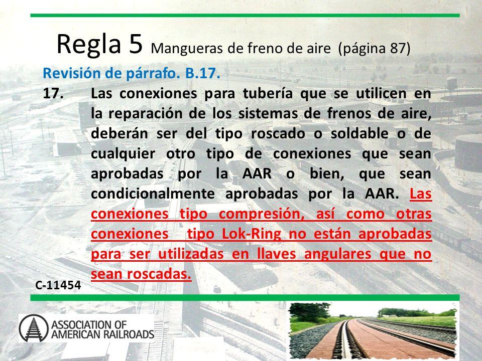 Regla 5 Mangueras de freno de aire (página 87)