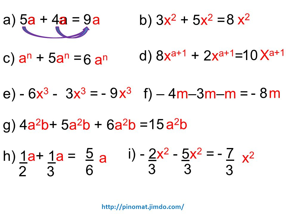 a) 5a + 4a = a a 9 a 8 x2 b) 3x2 + 5x2 = 10 Xa+1 d) 8xa+1 + 2xa+1=
