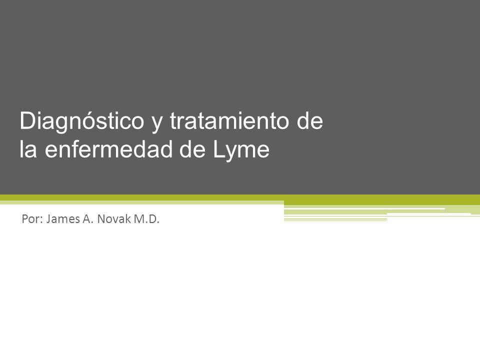 Diagnóstico y tratamiento de la enfermedad de Lyme