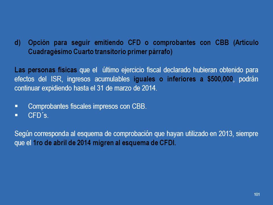 Opción para seguir emitiendo CFD o comprobantes con CBB (Artículo Cuadragésimo Cuarto transitorio primer párrafo)