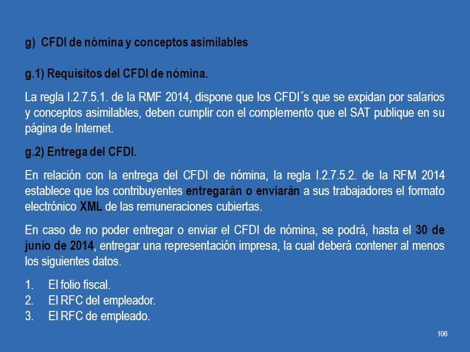 g) CFDI de nómina y conceptos asimilables