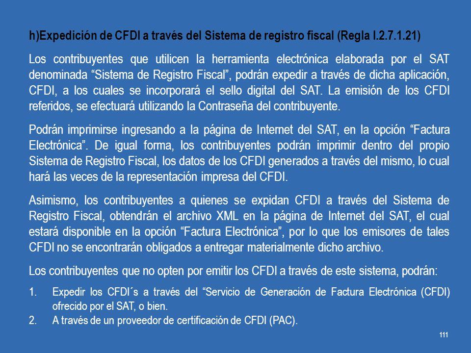 h)Expedición de CFDI a través del Sistema de registro fiscal (Regla I