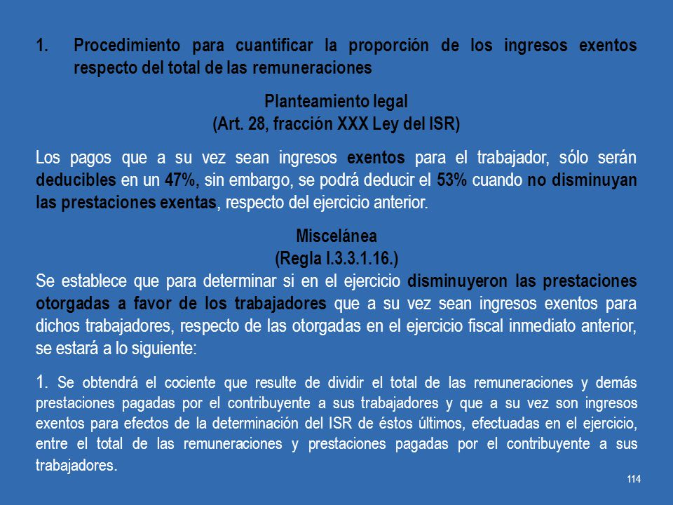 (Art. 28, fracción XXX Ley del ISR)