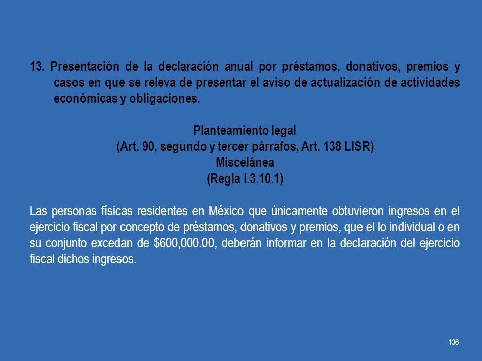 (Art. 90, segundo y tercer párrafos, Art. 138 LISR)