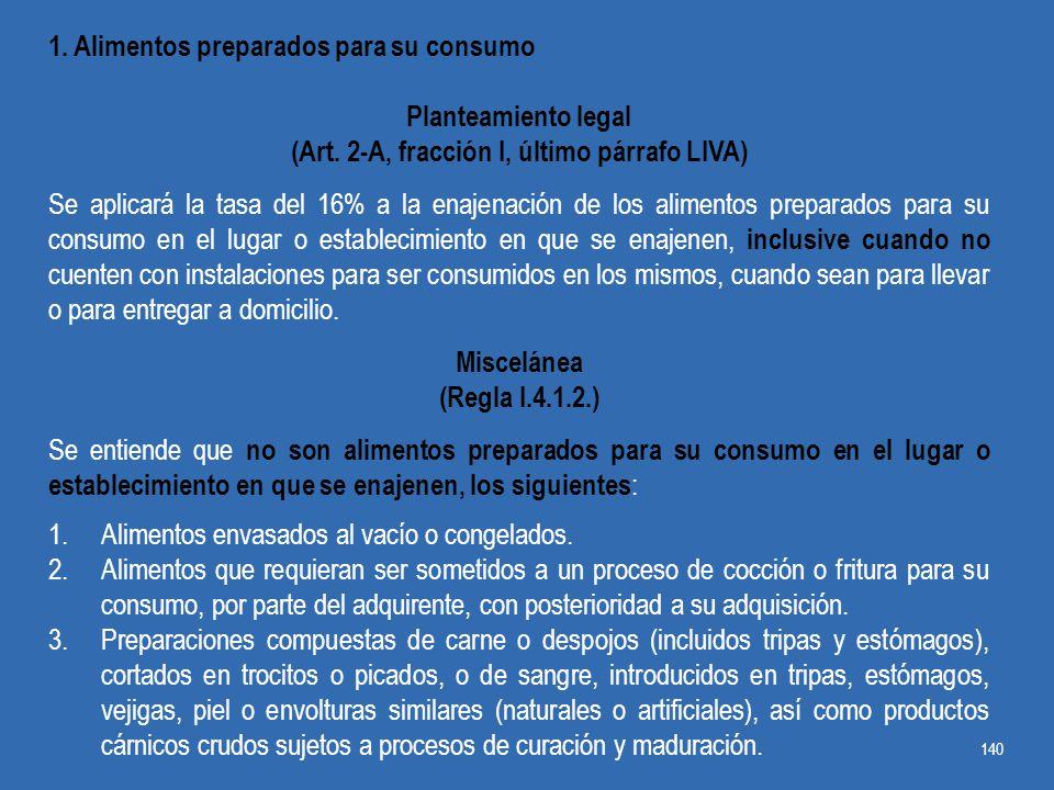 (Art. 2-A, fracción I, último párrafo LIVA)