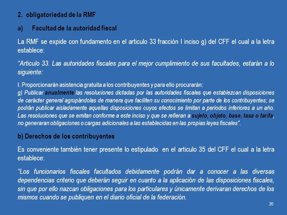 2. obligatoriedad de la RMF Facultad de la autoridad fiscal