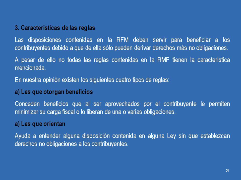 3. Características de las reglas
