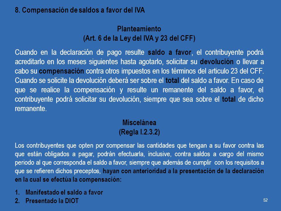 (Art. 6 de la Ley del IVA y 23 del CFF)