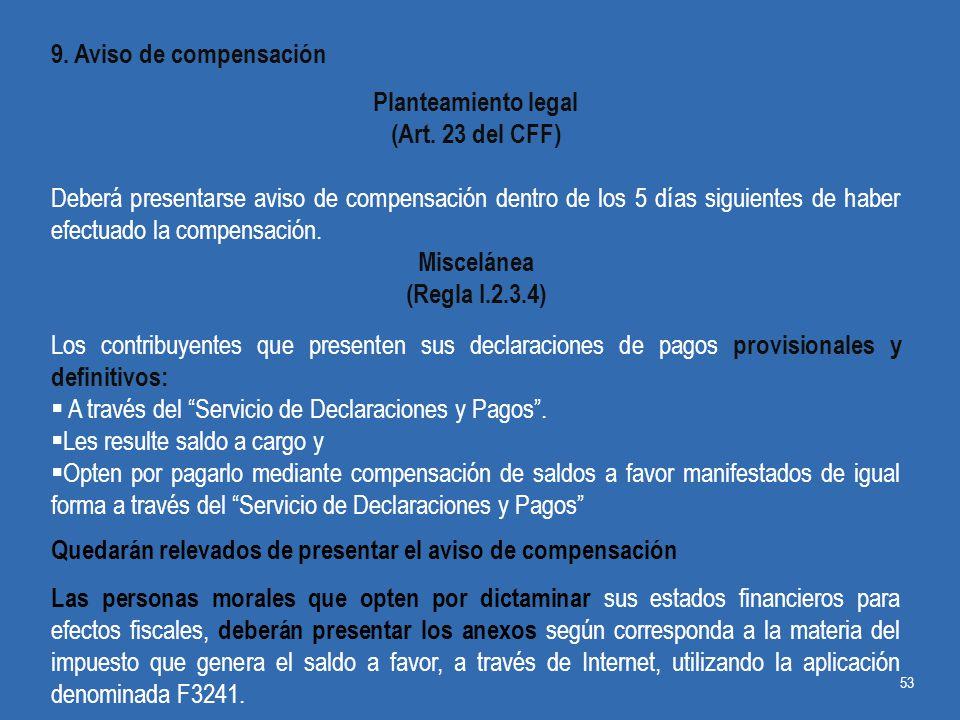 9. Aviso de compensación Planteamiento legal. (Art. 23 del CFF)