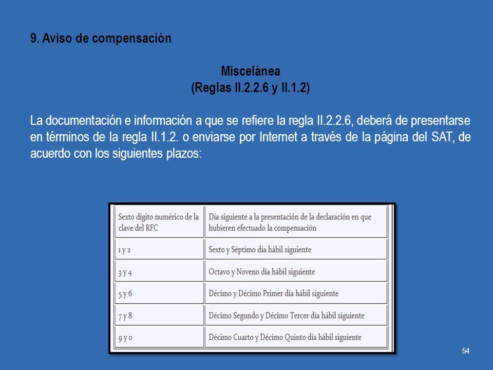 9. Aviso de compensación Miscelánea. (Reglas II.2.2.6 y II.1.2)
