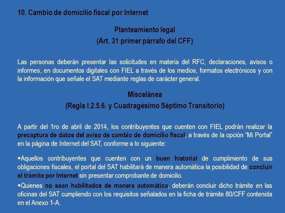10. Cambio de domicilio fiscal por Internet Planteamiento legal