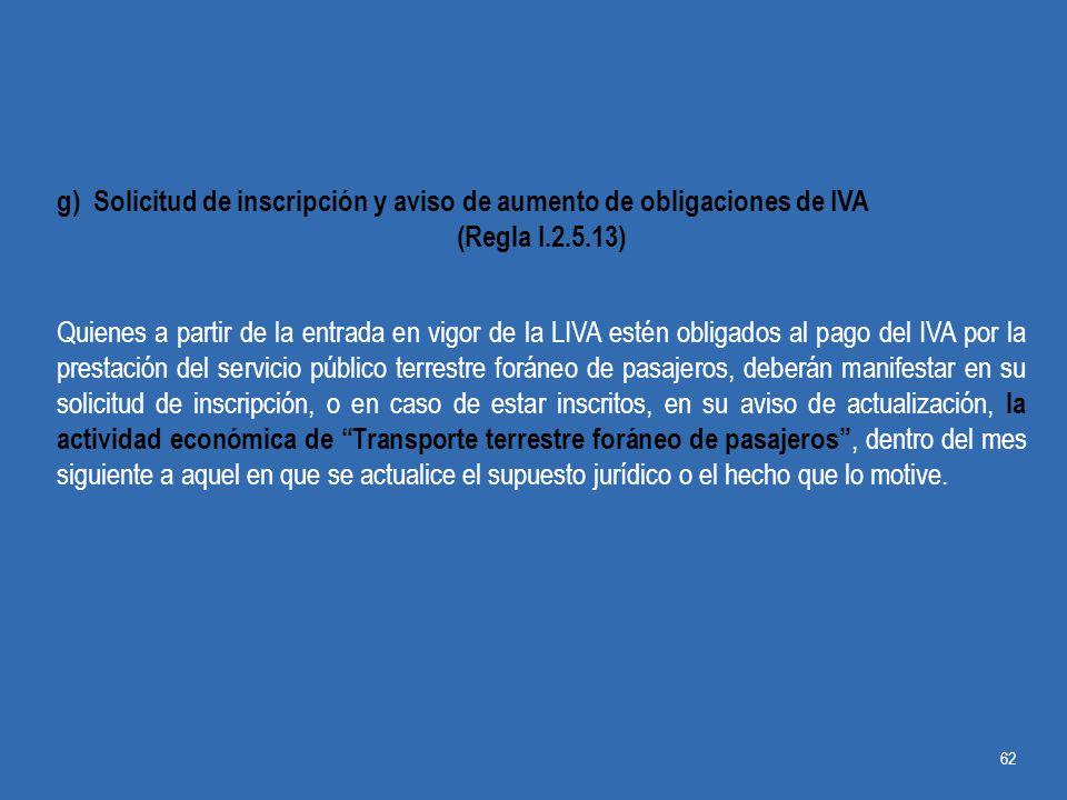 g) Solicitud de inscripción y aviso de aumento de obligaciones de IVA