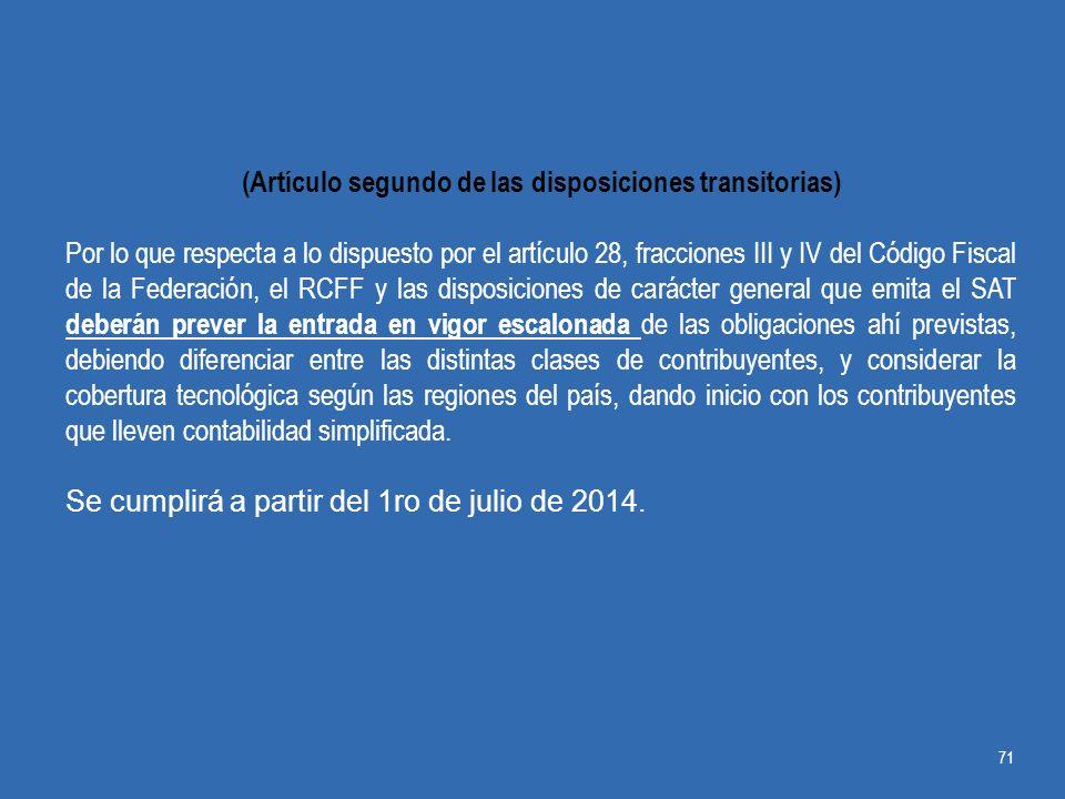 (Artículo segundo de las disposiciones transitorias)