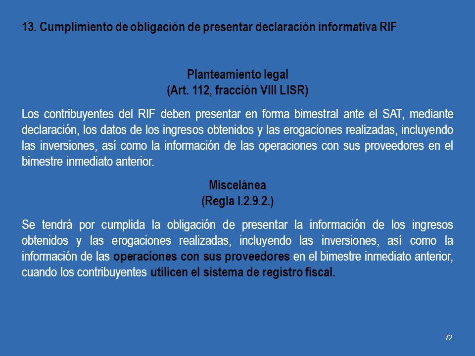 (Art. 112, fracción VIII LISR)