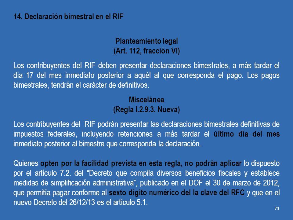 14. Declaración bimestral en el RIF