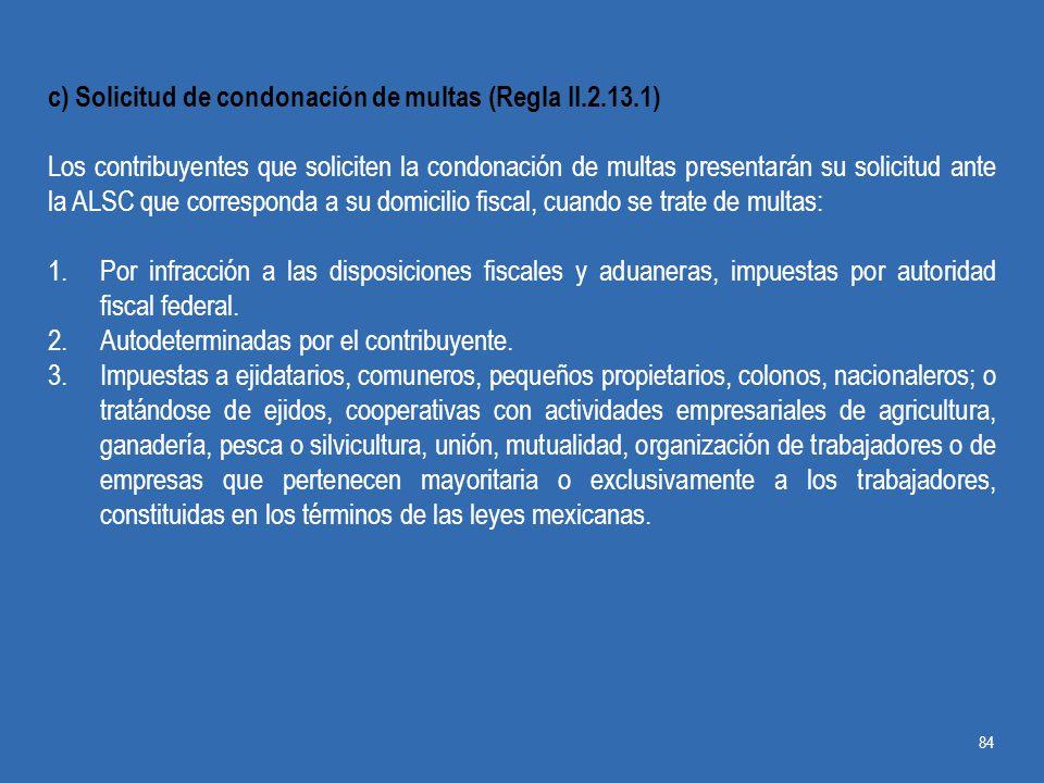 c) Solicitud de condonación de multas (Regla II.2.13.1)
