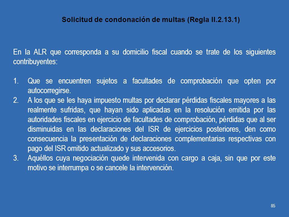 Solicitud de condonación de multas (Regla II.2.13.1)