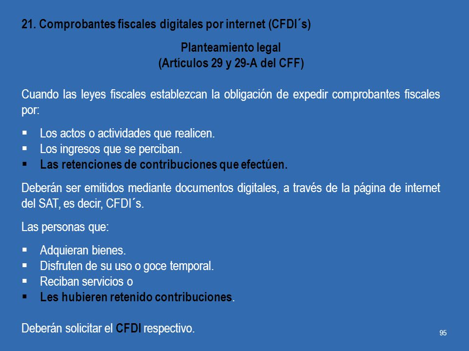(Artículos 29 y 29-A del CFF)