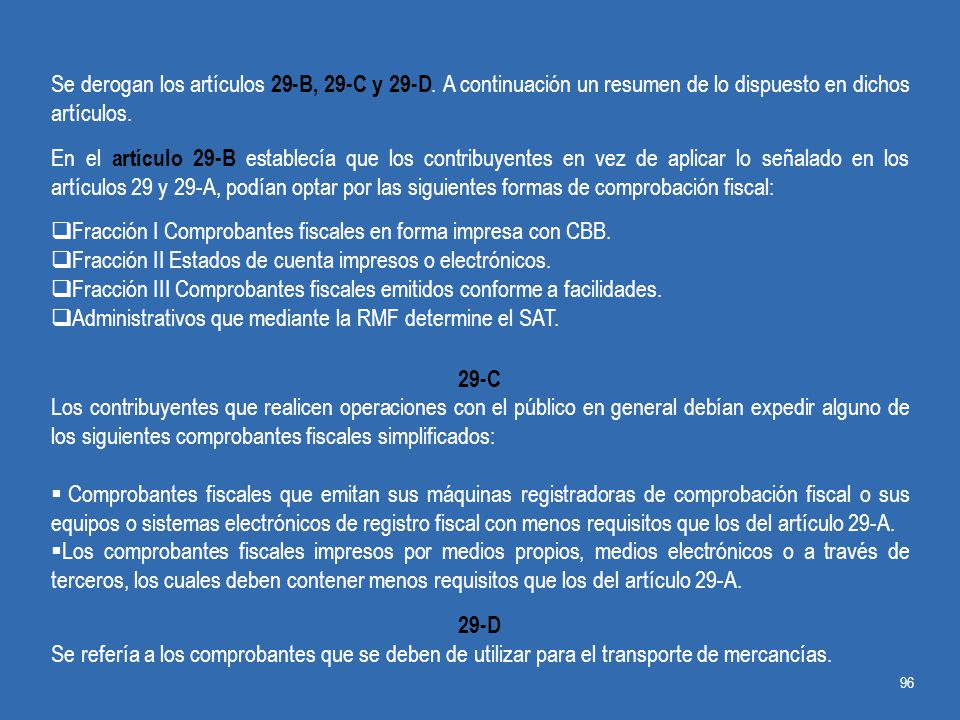 Se derogan los artículos 29-B, 29-C y 29-D