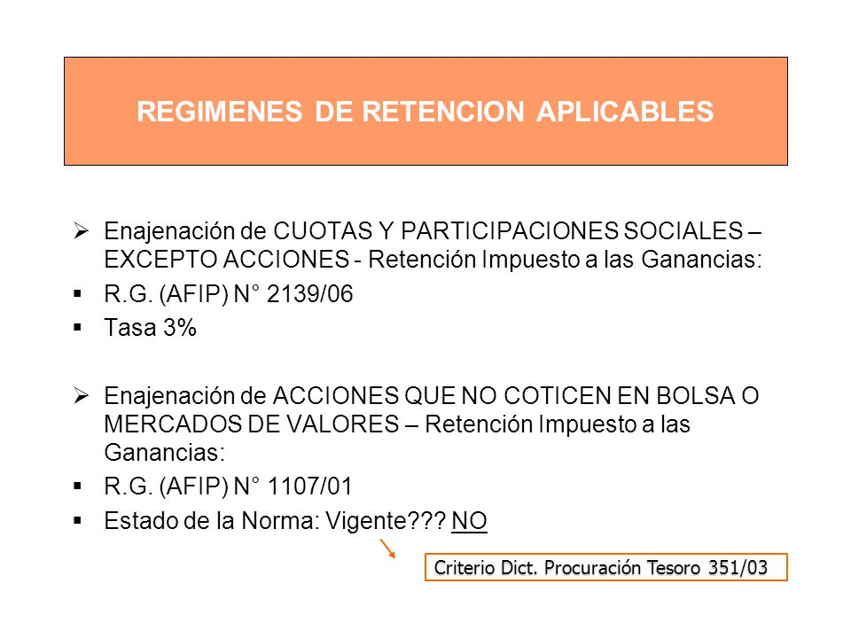 REGIMENES DE RETENCION APLICABLES