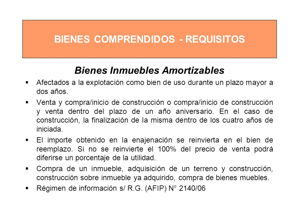 BIENES COMPRENDIDOS - REQUISITOS