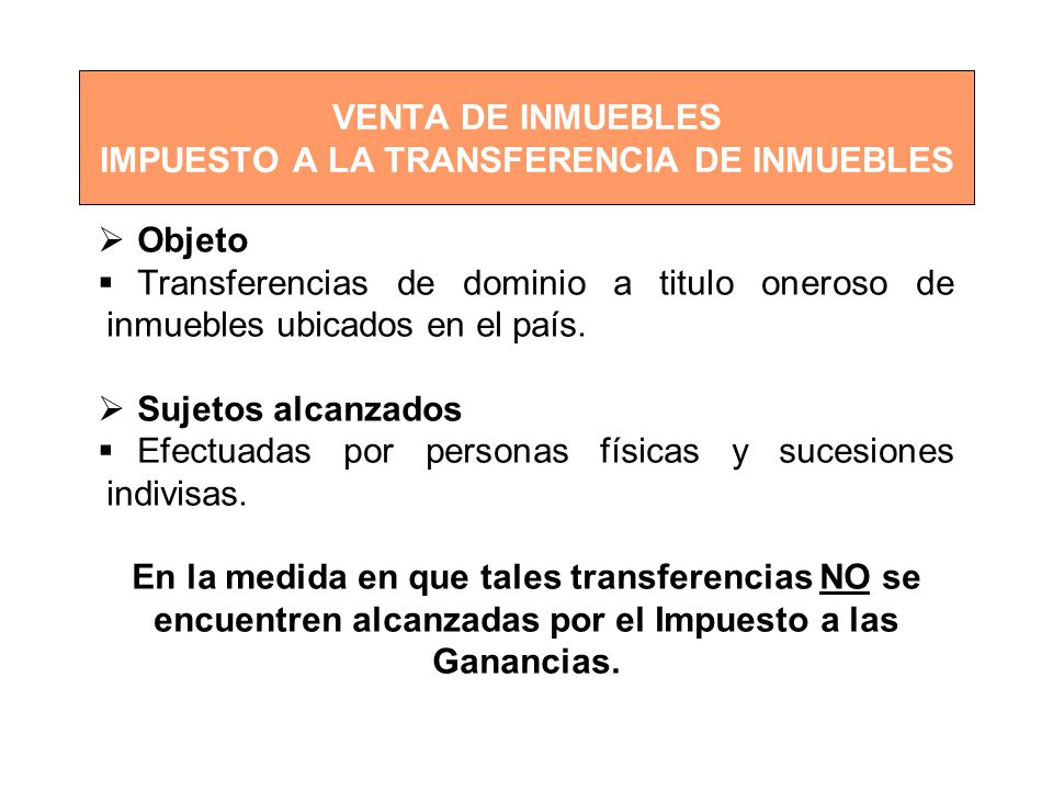 VENTA DE INMUEBLES IMPUESTO A LA TRANSFERENCIA DE INMUEBLES