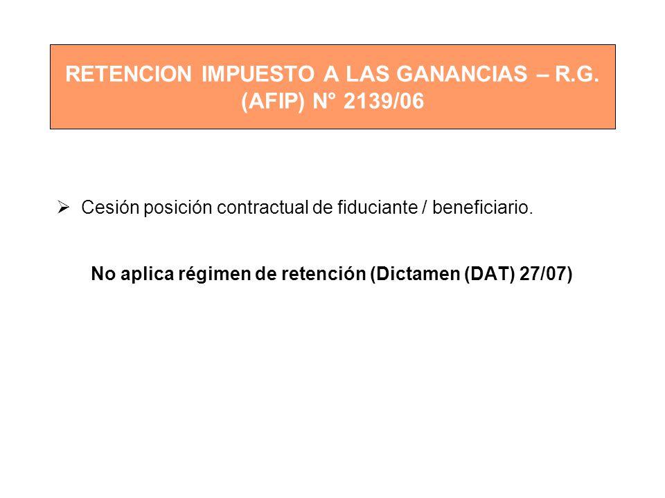 RETENCION IMPUESTO A LAS GANANCIAS – R.G. (AFIP) N° 2139/06