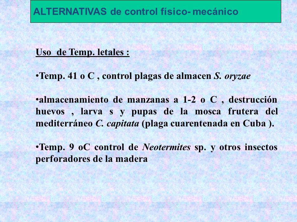 ALTERNATIVAS de control físico- mecánico