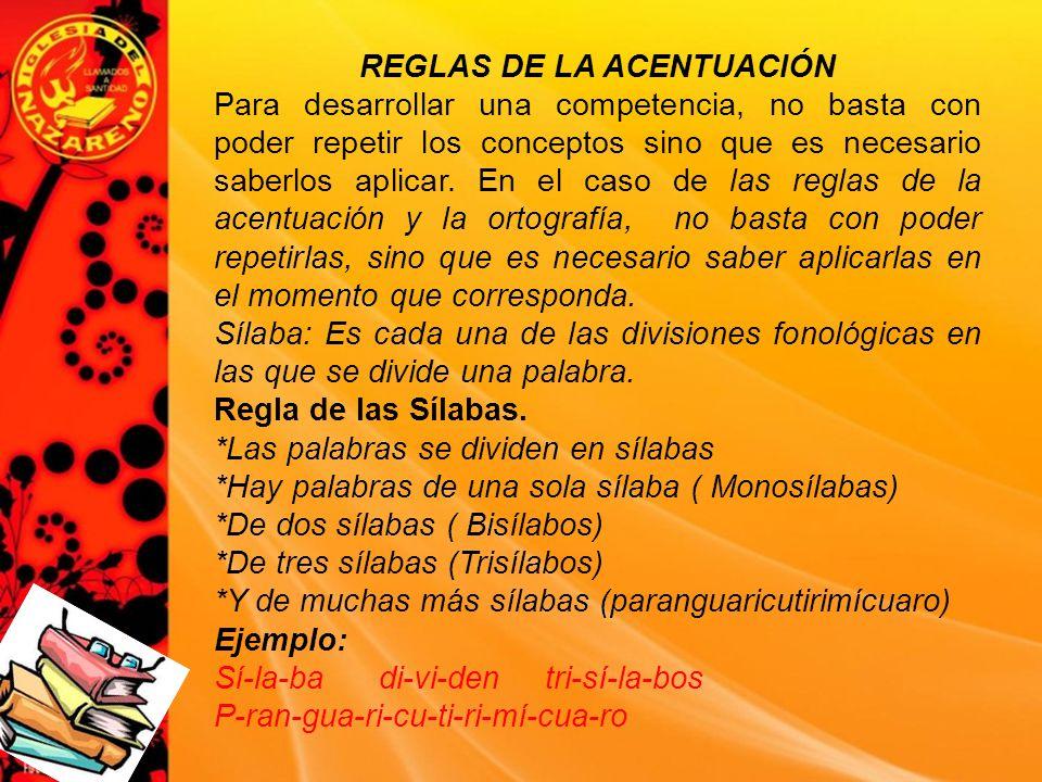 REGLAS DE LA ACENTUACIÓN