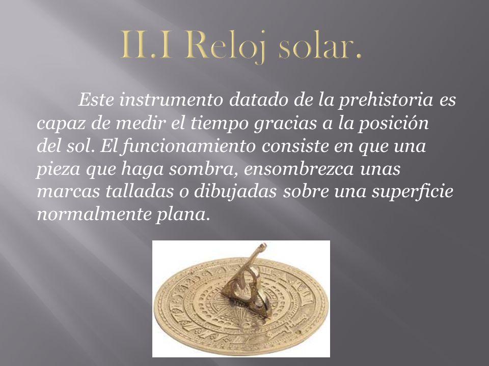 II.I Reloj solar.
