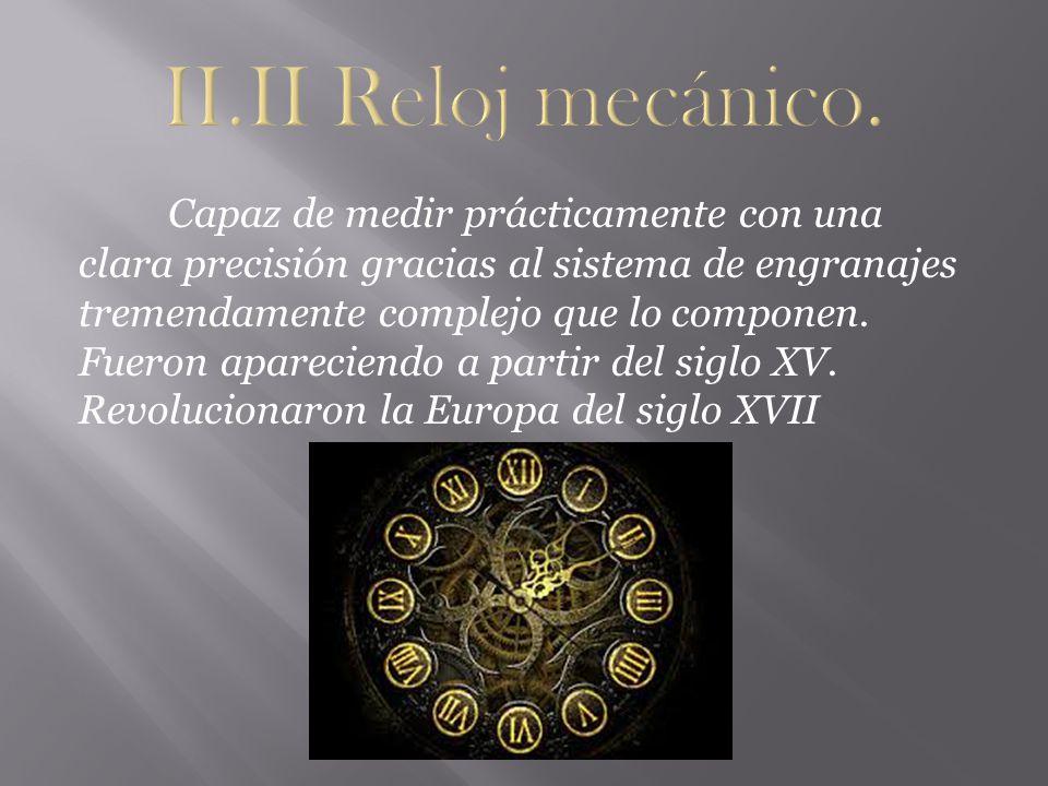 II.II Reloj mecánico.