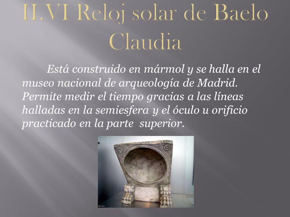 II.VI Reloj solar de Baelo Claudia