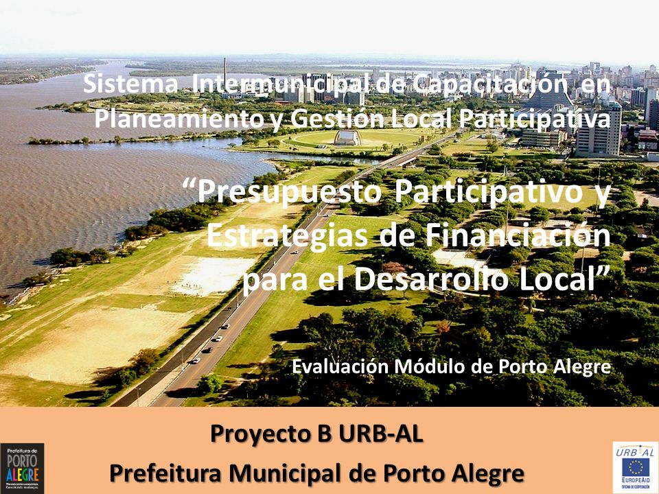 Proyecto B URB-AL Prefeitura Municipal de Porto Alegre