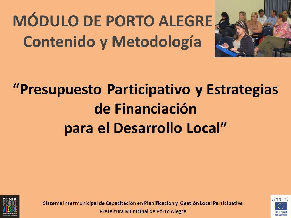 Contenido y Metodología Prefeitura Municipal de Porto Alegre