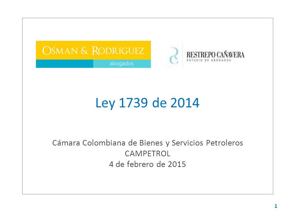 Ley 1739 de 2014 Cámara Colombiana de Bienes y Servicios Petroleros CAMPETROL 4 de febrero de 2015