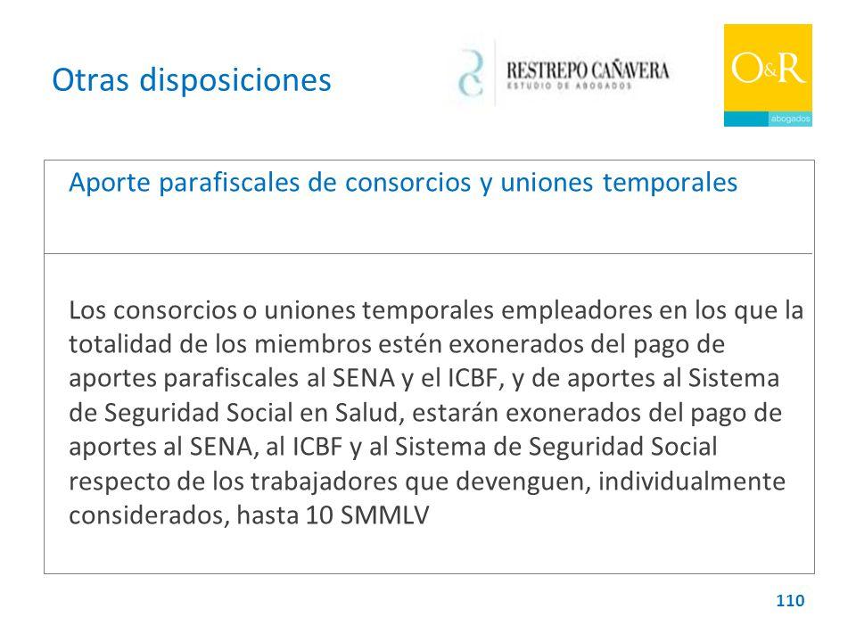 Otras disposiciones Aporte parafiscales de consorcios y uniones temporales.