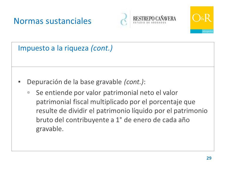 Normas sustanciales Impuesto a la riqueza (cont.)