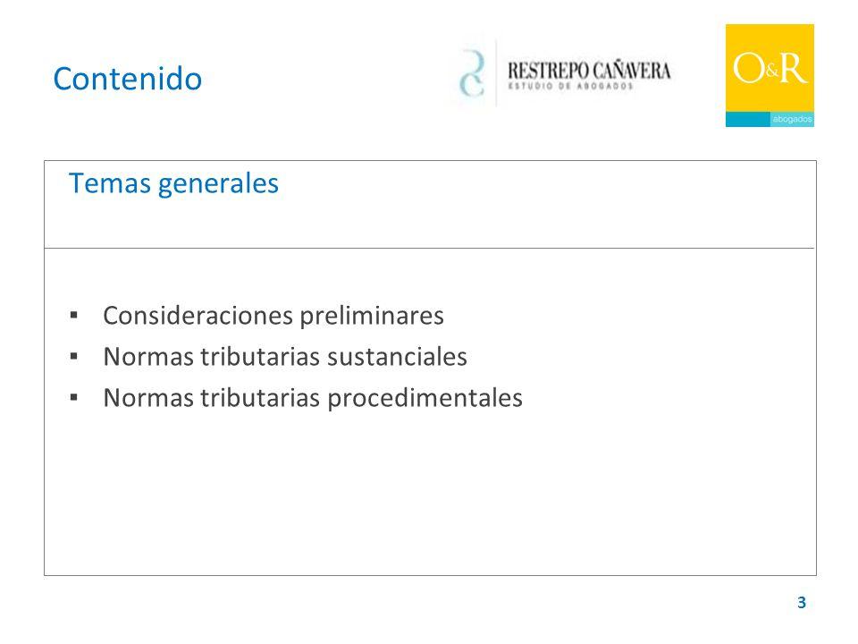 Contenido Temas generales ▪ Consideraciones preliminares