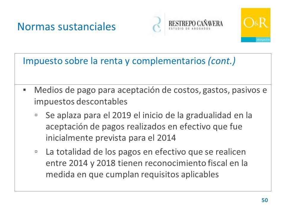 Normas sustanciales Impuesto sobre la renta y complementarios (cont.)