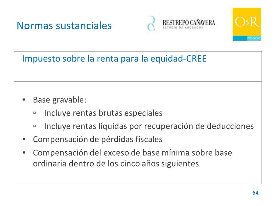 Normas sustanciales Impuesto sobre la renta para la equidad-CREE