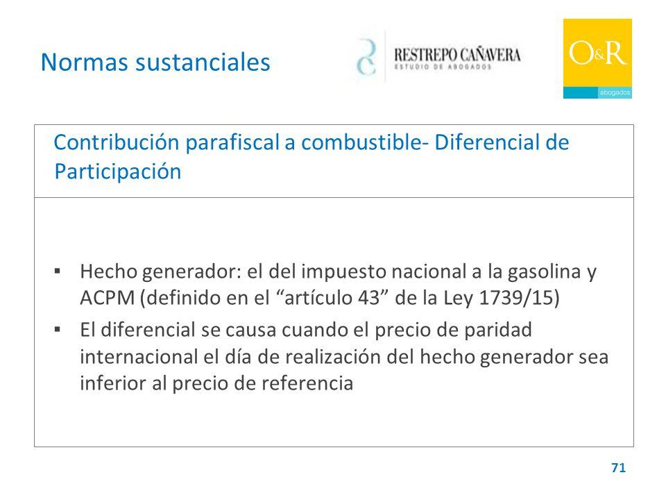 Normas sustanciales Contribución parafiscal a combustible- Diferencial de Participación.