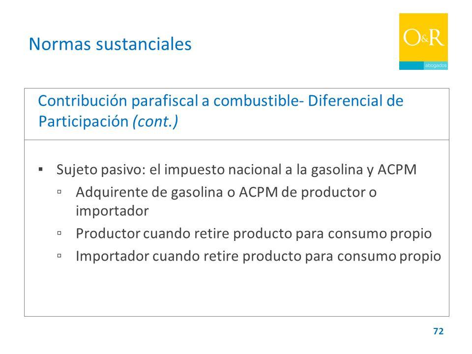 Normas sustanciales Contribución parafiscal a combustible- Diferencial de Participación (cont.)